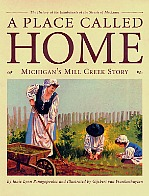 A Place Caleld Home: Michigan's Mill Creek Story